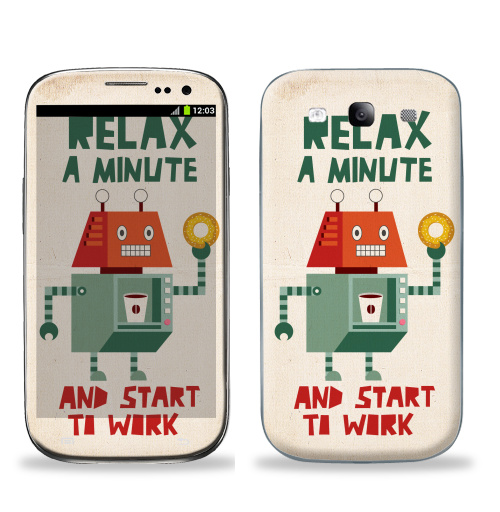 Наклейка на Телефон Samsung Galaxy S3 (i9300) Расслабься,  купить в Москве – интернет-магазин Allskins, english, персонажи, позитив, надписи, робот