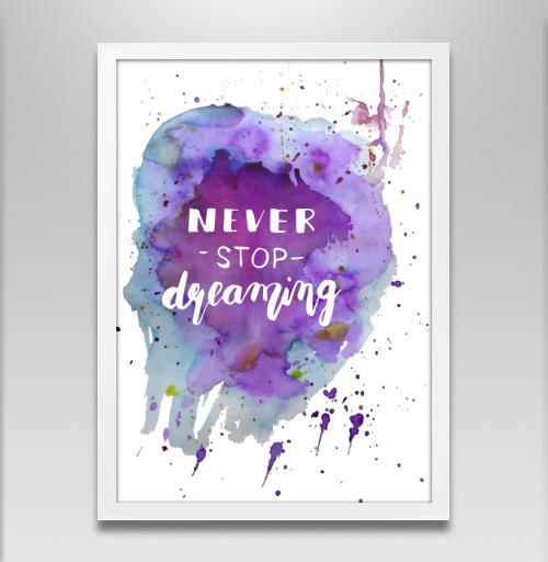 Фотография футболки Никогда не останавливайся мечтать!